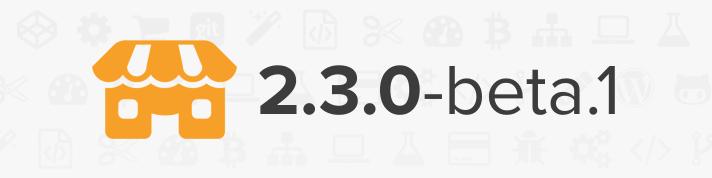 Storefront 2 3 beta 1 – Develop WooCommerce